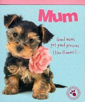 Cute Dog Great Mum Happy Mother's Day Card