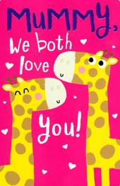 Cute Mummy We Love You Mother's Day Card