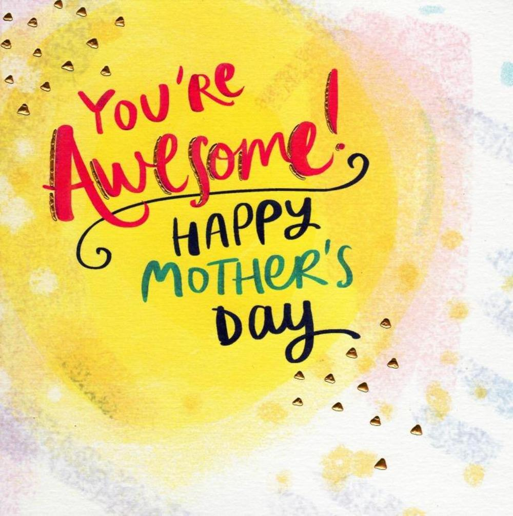 You're Awesome Happy Mother's Day Card