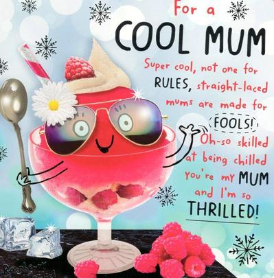 For A Cool  Mum Happy Mother's Day Card