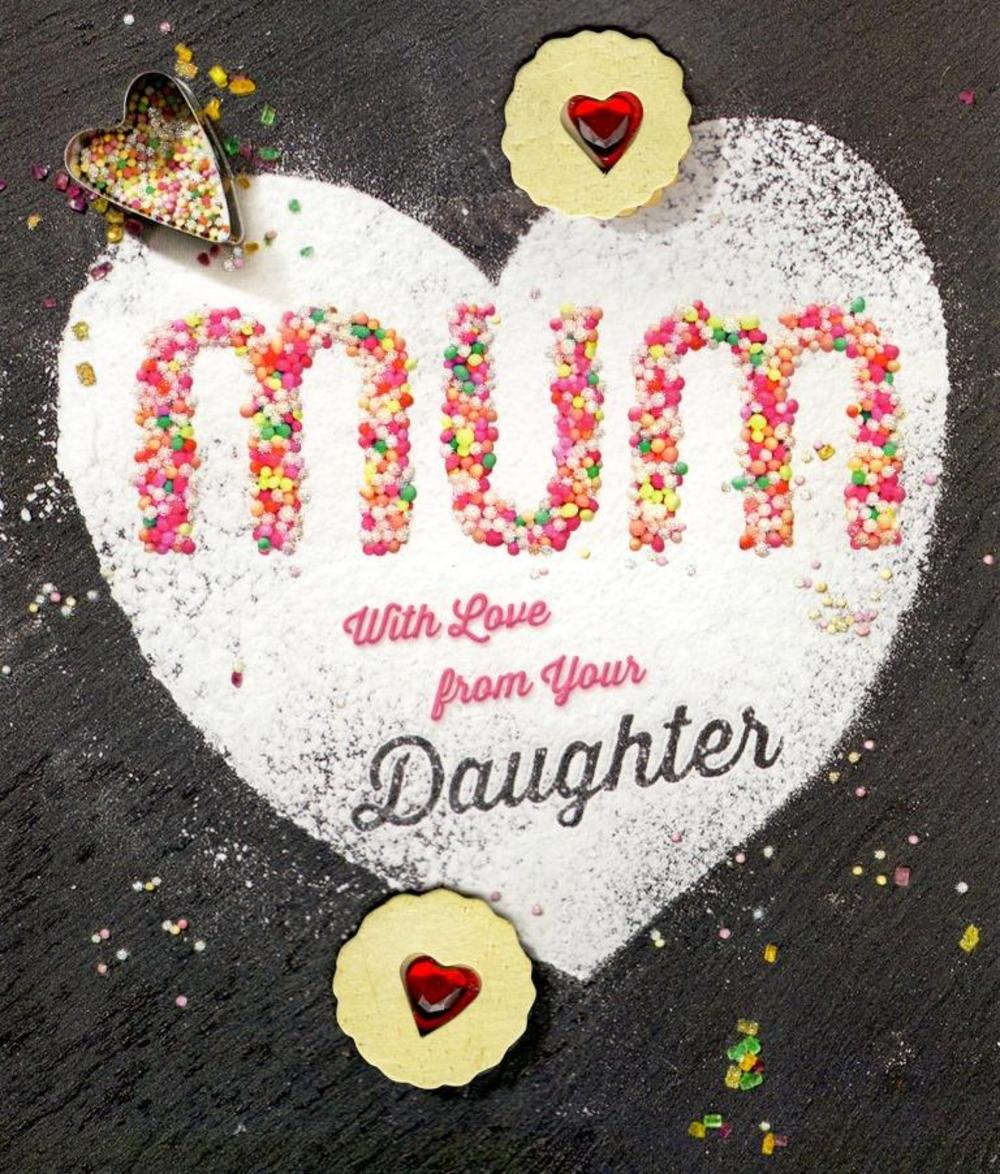 To Mum From Daughter Happy Mother's Day Card