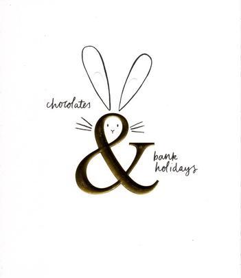 Chocolates & Bank Holidays Happy Easter Greeting Card