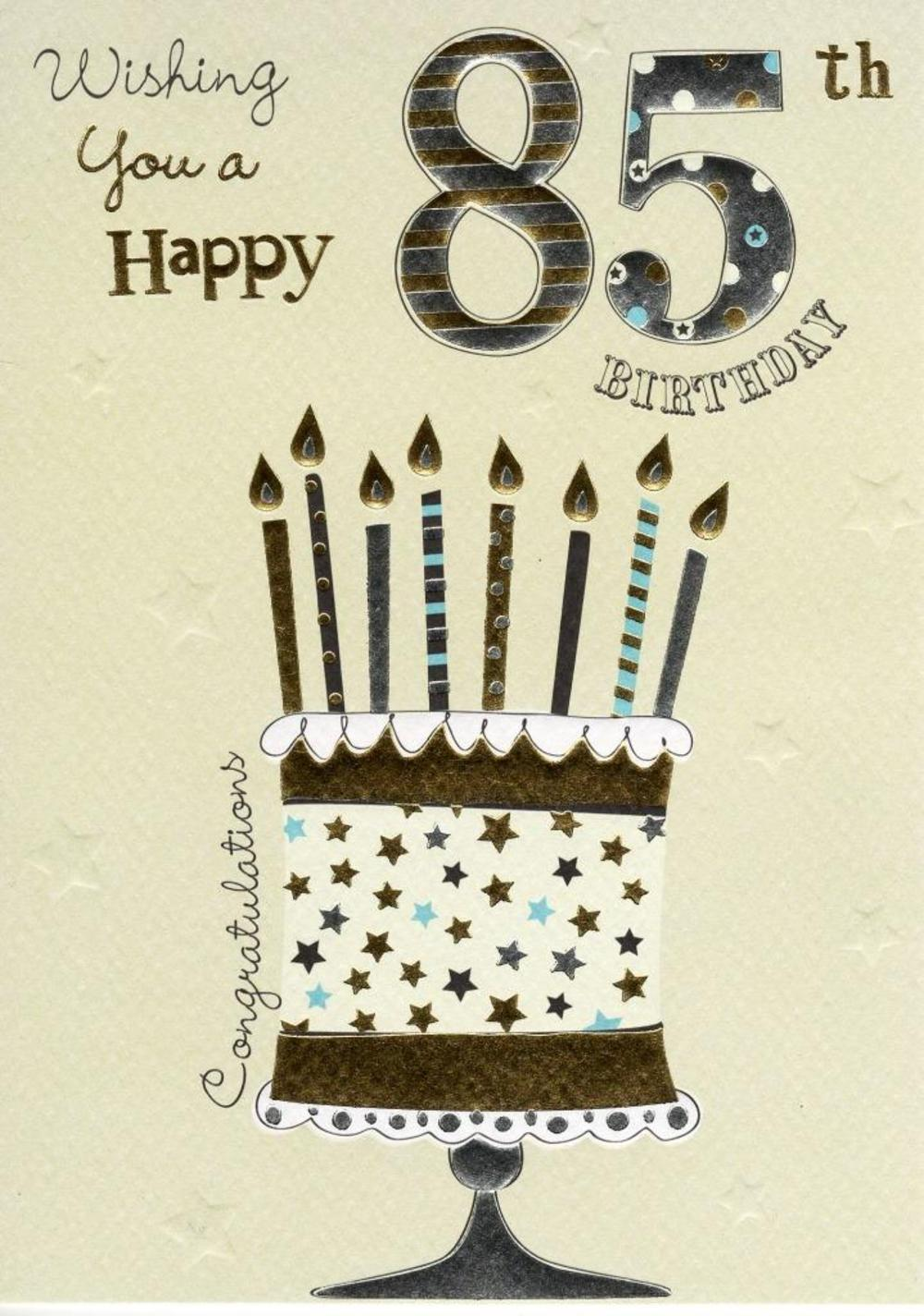 Happy 85th Birthday Foiled Greeting Card Cards – 85th Birthday Cards