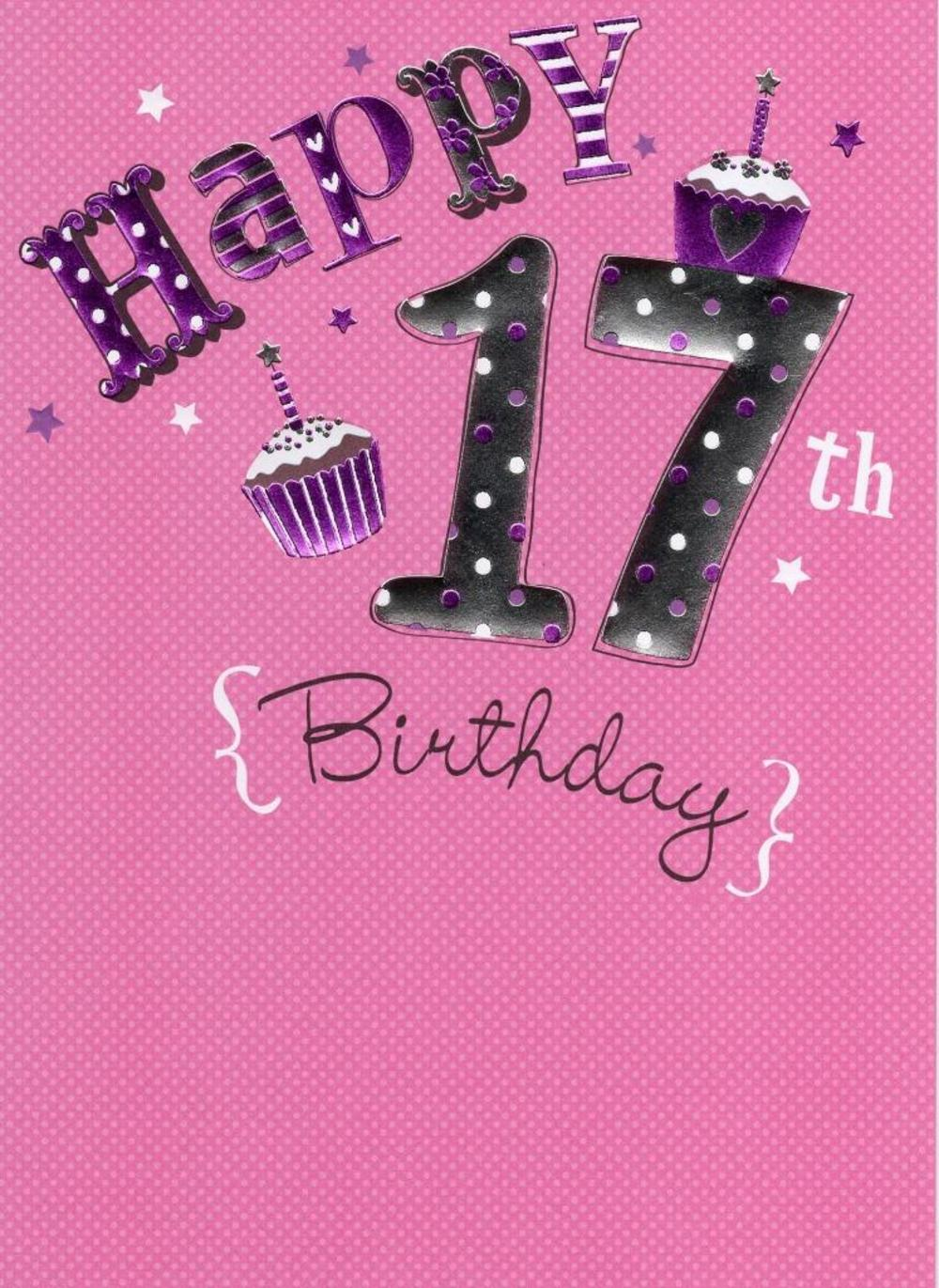 Happy 17th Birthday Foiled Greeting Card