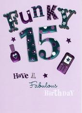 Happy 15th Birthday Foiled Greeting Card