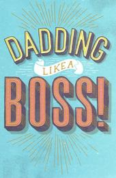 Dadding Like A Boss! Father's Day Card