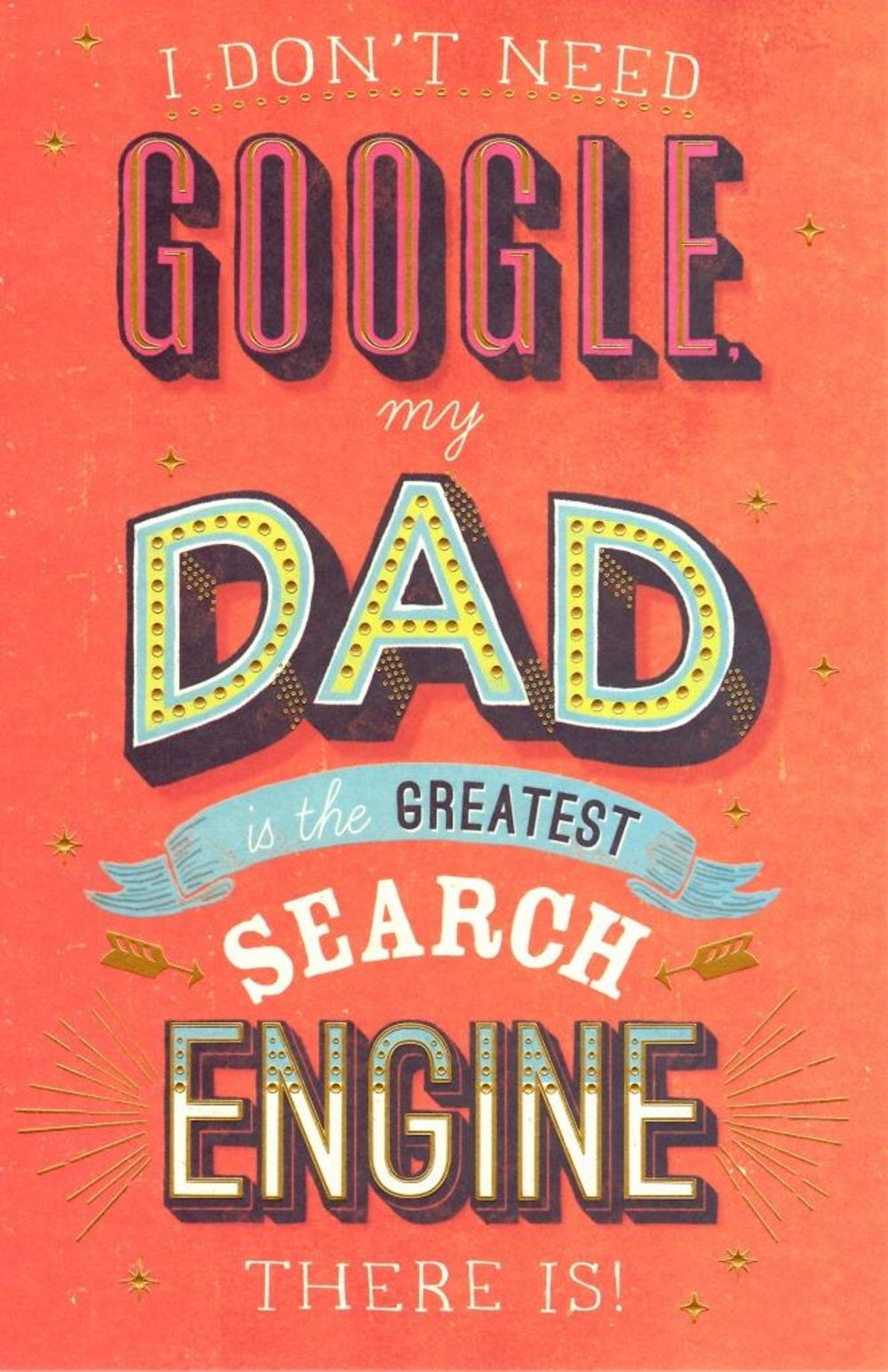 I Don't Need Google Father's Day Card