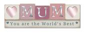 World's Best Mum Wooden Standing Block Plaque Gift