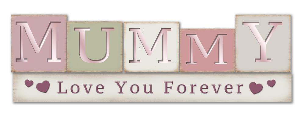Mummy Love You Forever Wooden Standing Block Plaque