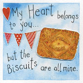 My Heart Belongs To You Biscuits All Mine Greeting Card