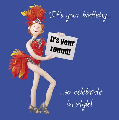 It's Your Round Birthday Card One Lump or Two Holy