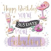 365 Days More Fabulous Birthday Handmade Greeting Card