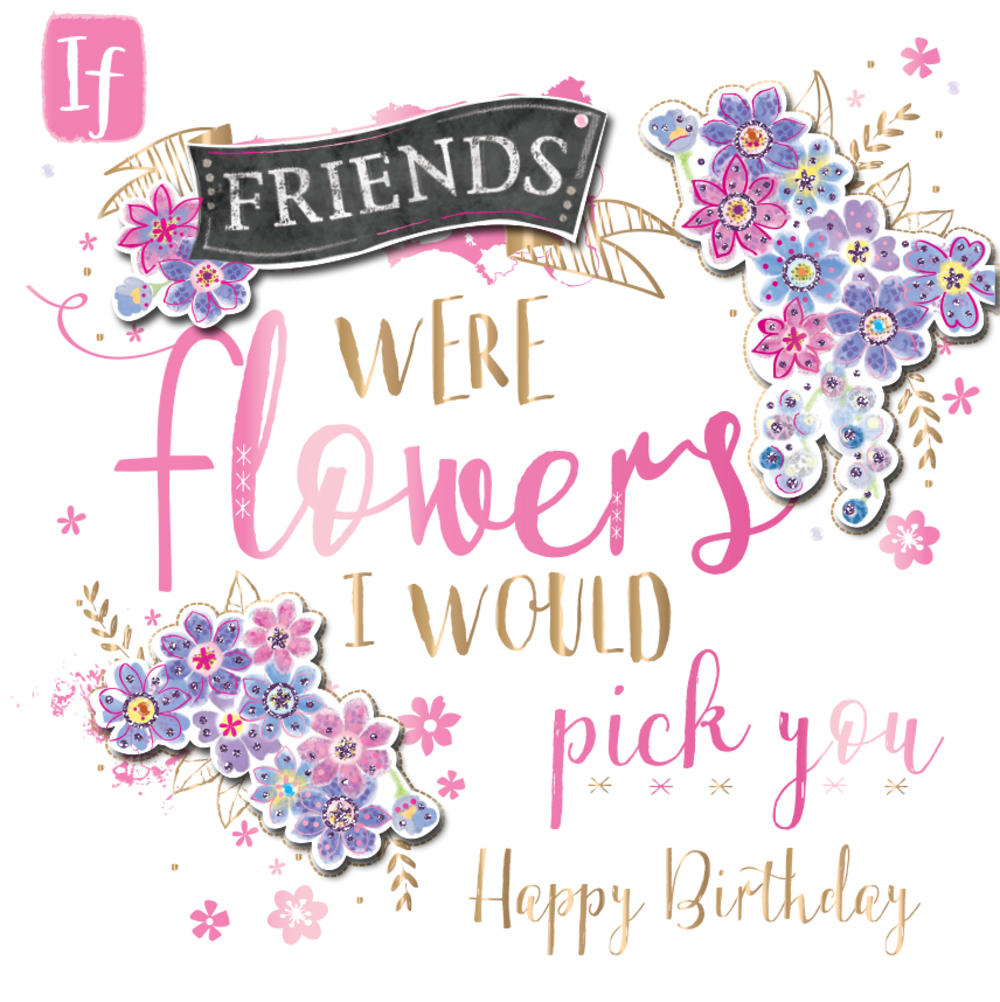 Happy Birthday Friend Handmade Embellished Greeting Card