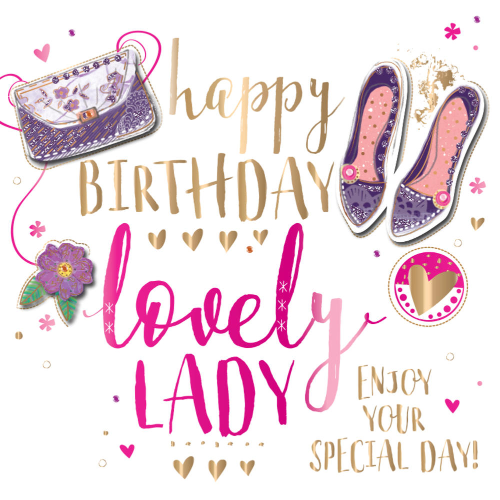 Happy Birthday Lovely Lady Embellished Greeting Card