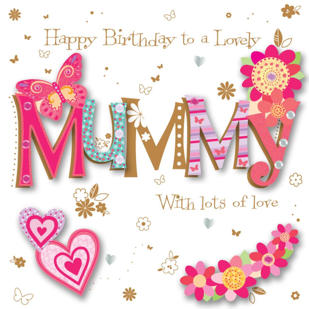 Mummy Birthday Handmade Embellished Greeting Car