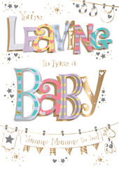 Leaving To Have A Baby Handmade Embellished Card