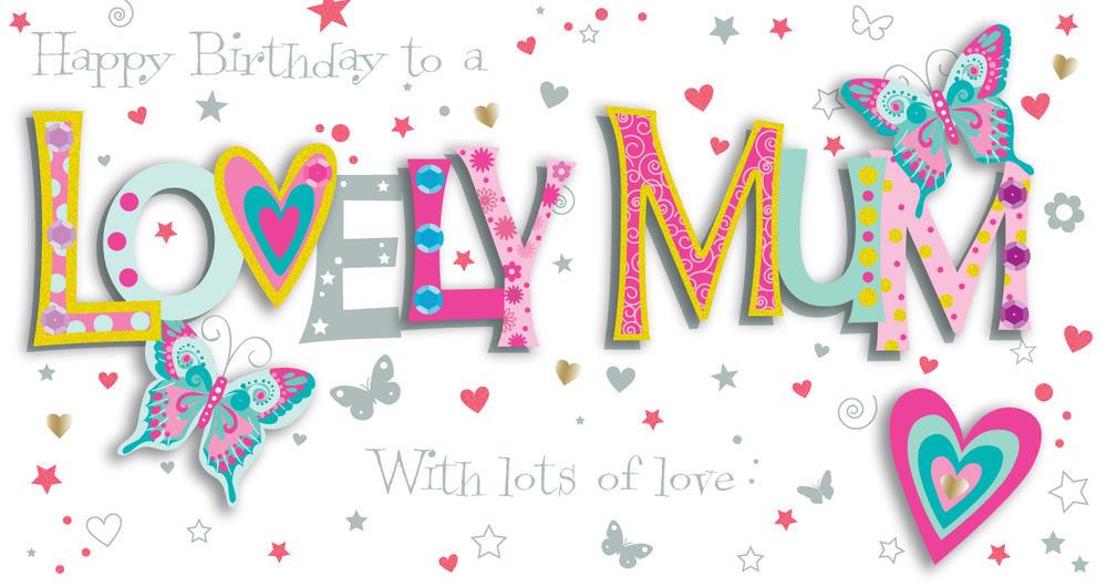 Mum Birthday Handmade Embellished Greeting Card