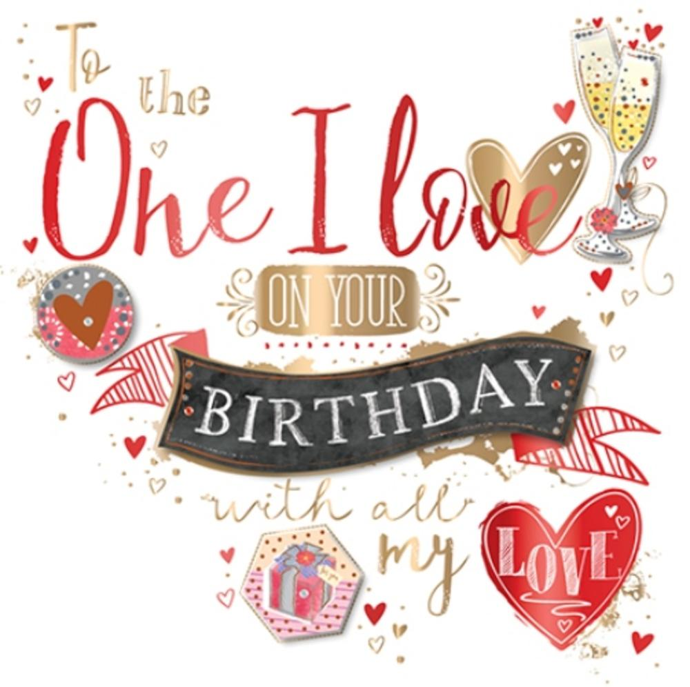 One I Love Birthday Handmade Embellished Greeting Card