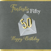 Fantastic At 50 50th Birthday Greeting Card