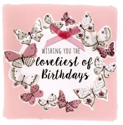Butterflies Loveliest Birthday Greeting Card