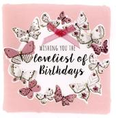 Butterflies Loveliest Birthday Greeting Card