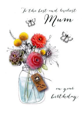 Loveliest Mum Birthday Embellished Greeting Card