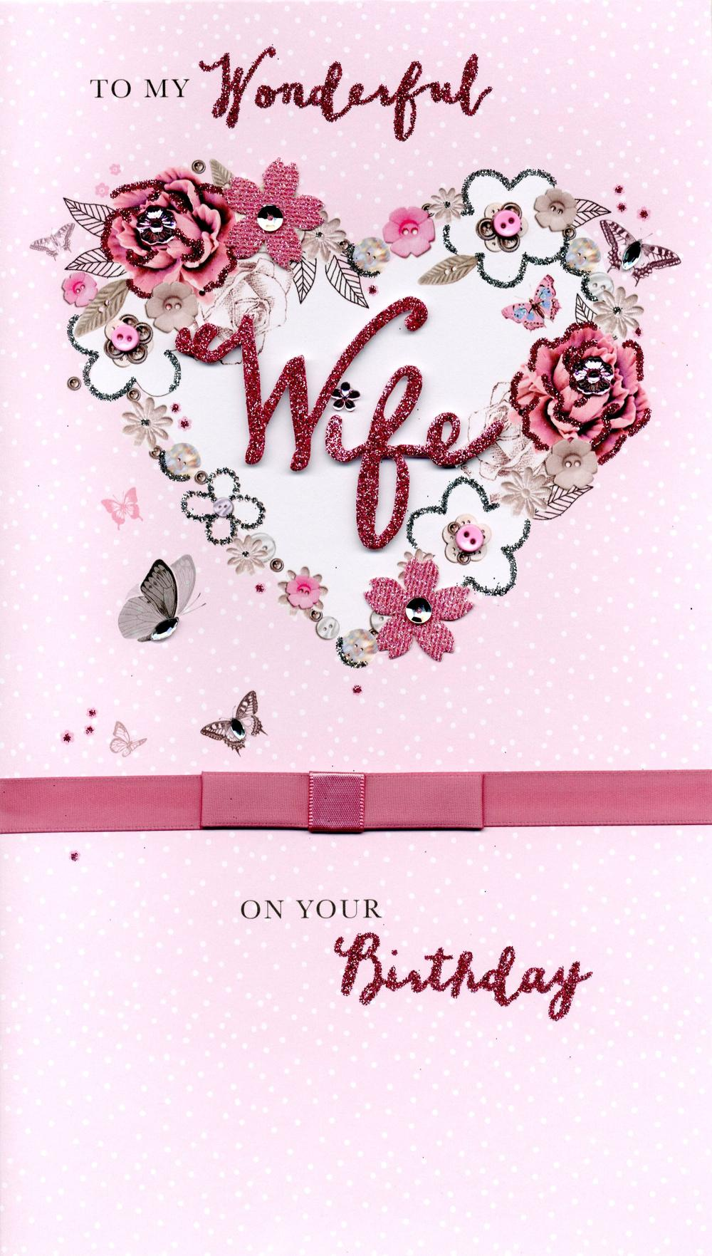 Boxed Wonderful Wife Embellished Birthday Greeting Card