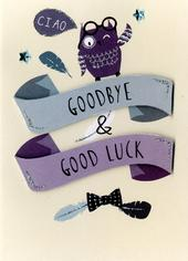 Ciao Goodbye & Goodluck Greeting Card