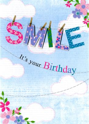 Smile It's Your Birthday Greeting Card