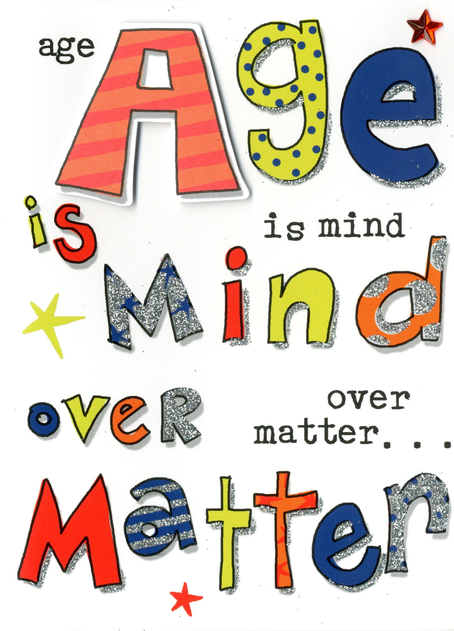 Age Is Mind Over Matter Birthday Greeting Card Cards