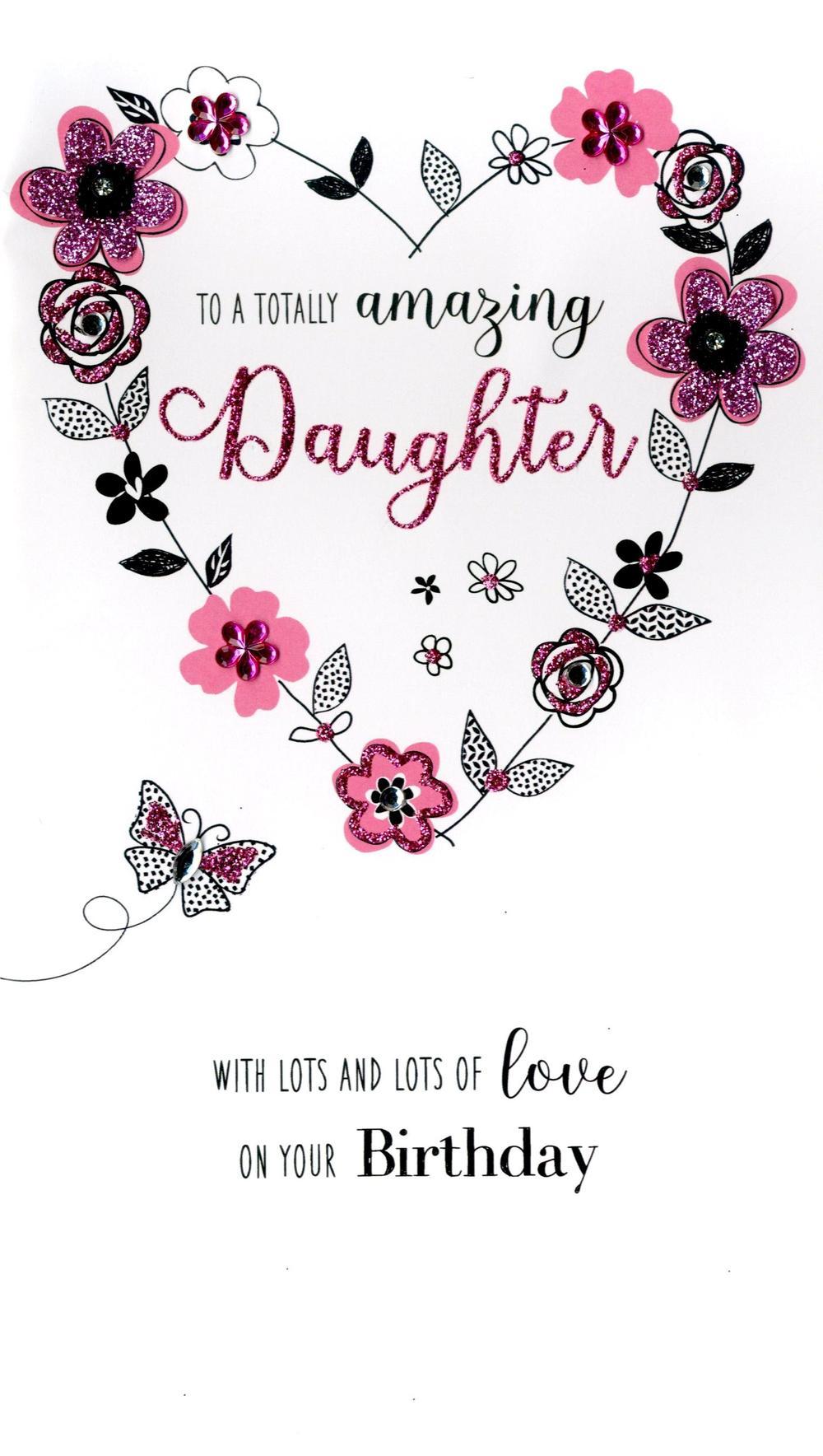 Amazing Daughter Birthday Greeting Card