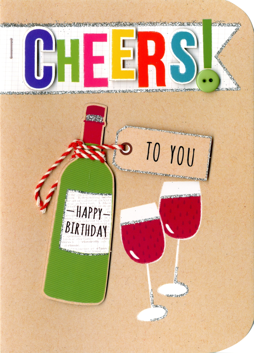 Cheers To You Birthday Embellished Greeting Card