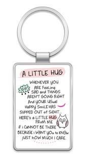 A Little Hug Inspired Words Metal Keyring