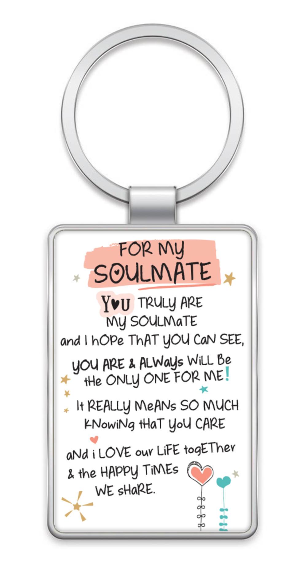 For My Soulmate Inspired Words Metal Keyring Sentimental Gift Range
