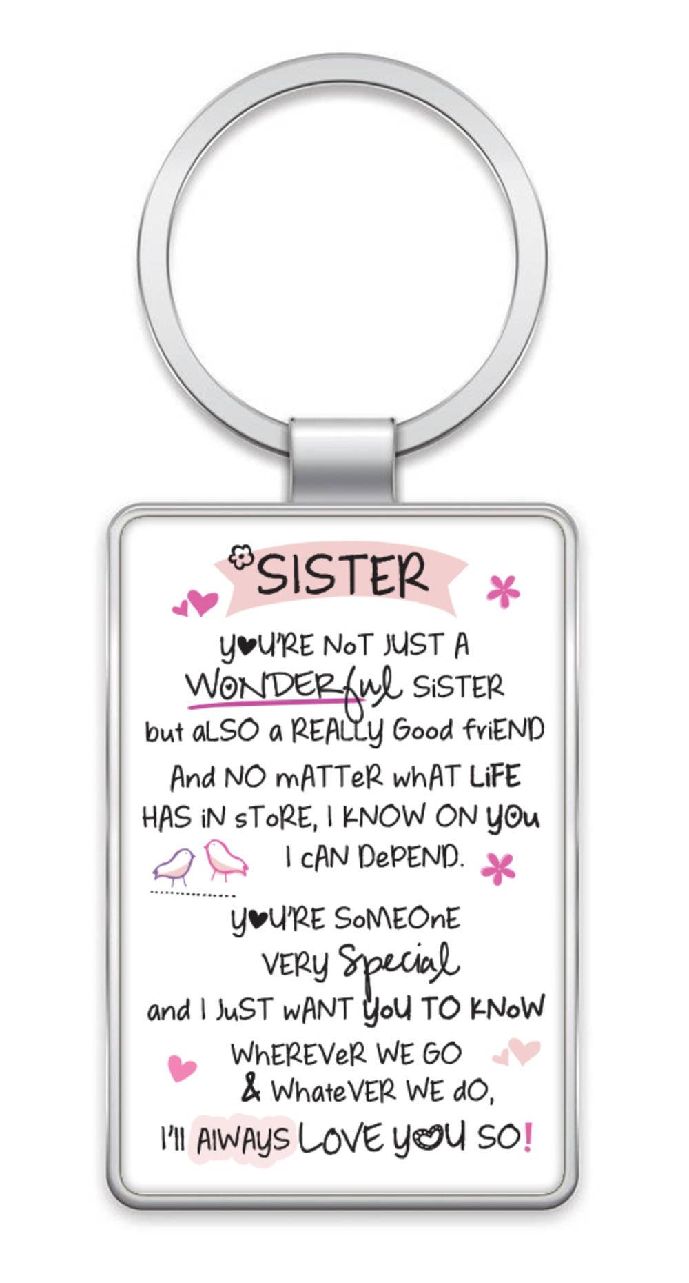 Wonderful Sister Inspired Words Metal Keyring