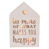 Do More Of What Makes You Happy Light Up House Shaped White Wooden Block