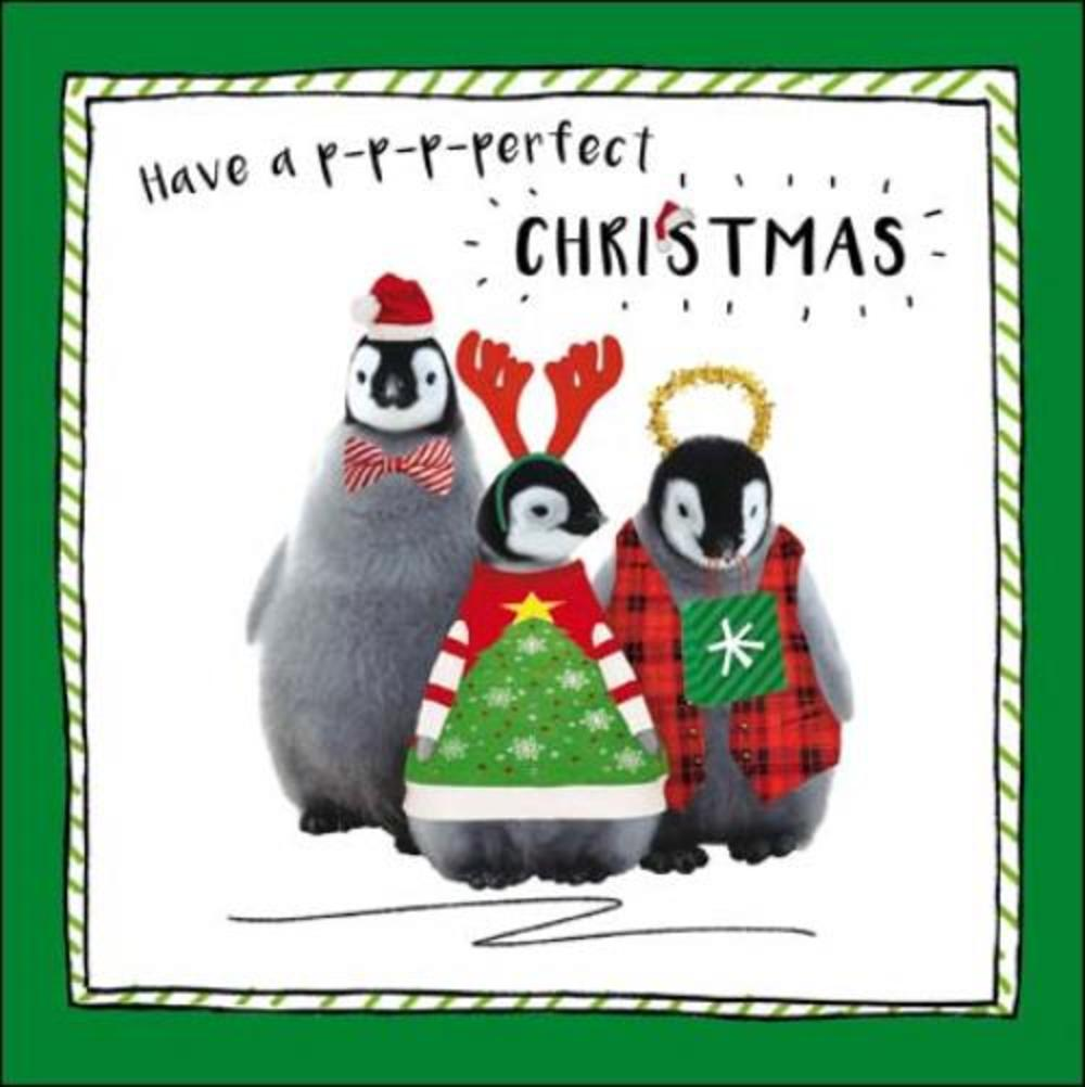 Penguin p-p-p-perfect Christmas Greeting Card