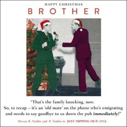 Brother Funny Christmas Greeting Card
