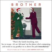Brother Funny Christmas Greeting Card