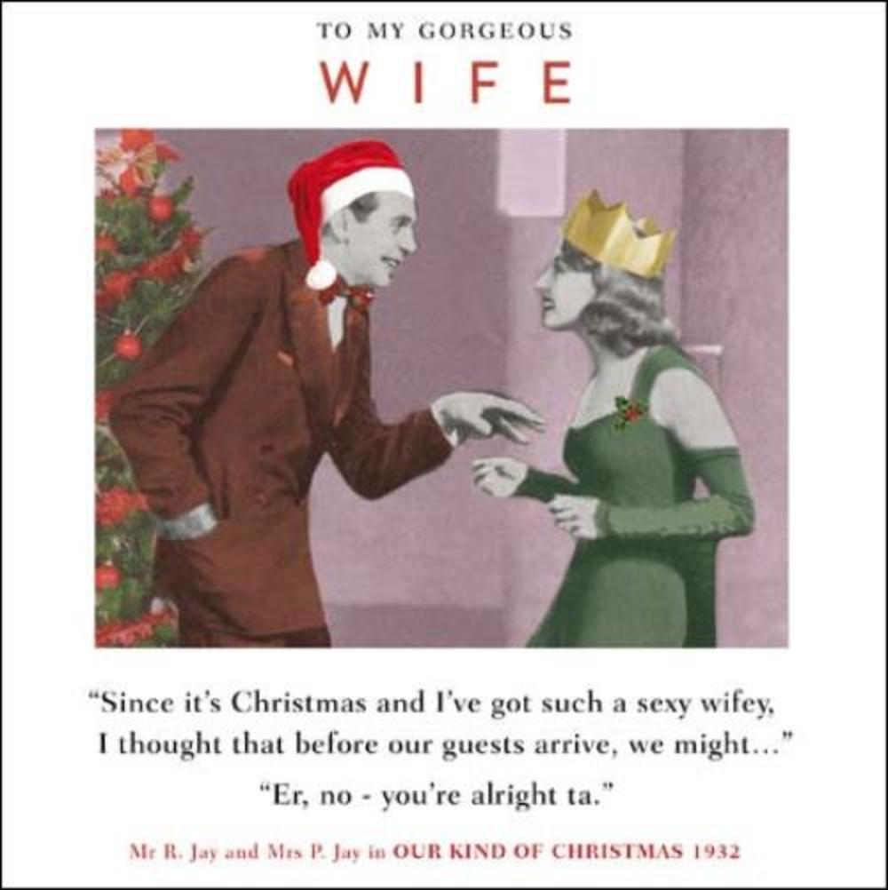 Gorgeous Wife Funny Christmas Greeting Card