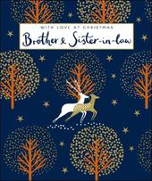Brother & Sister-In-Law Emma Grant Christmas Greeting Card