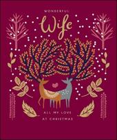 Wonderful Wife Emma Grant Christmas Greeting Card