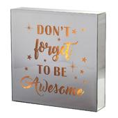 Don't Forget To Be Awesome Silver Glass Mirror Light Up Box Wall Plaque