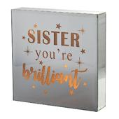 Sister You're Brilliant Silver Glass Mirror Light Up Box Wall Plaque