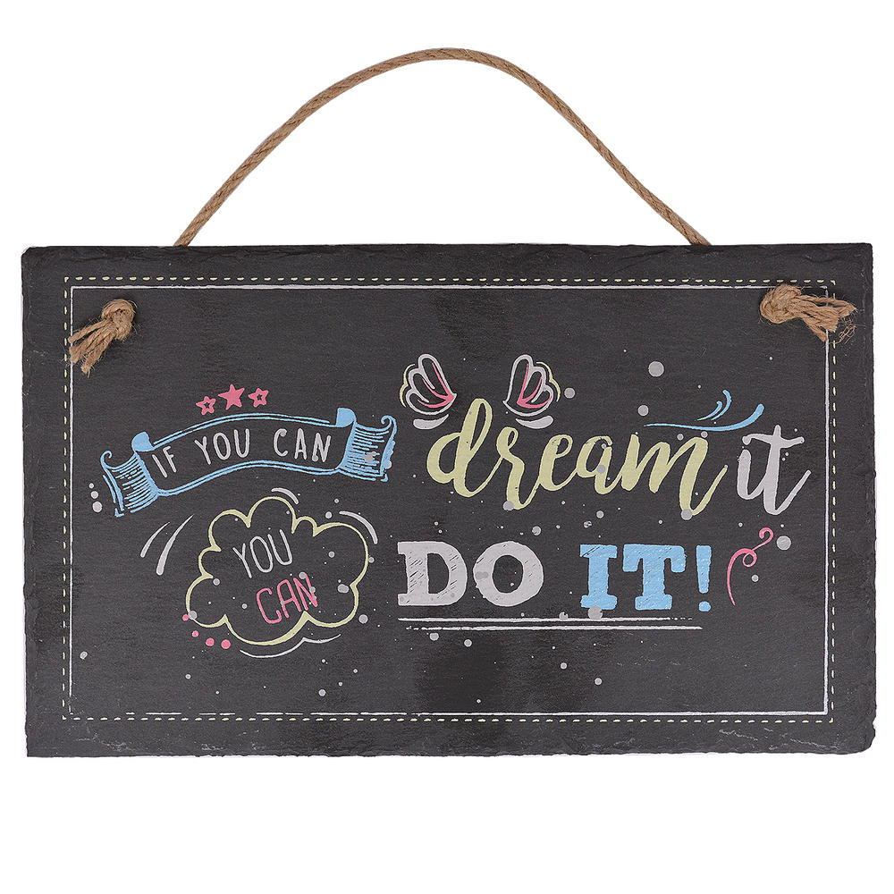 Dream It Do It Hanging Slate Plaque