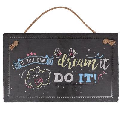 Dream It Do It Hanging Slate Plaque