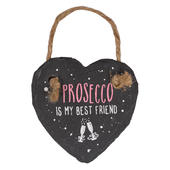 Prosecco Is My Best Friend Mini Heart Shaped Hanging Slate Plaque
