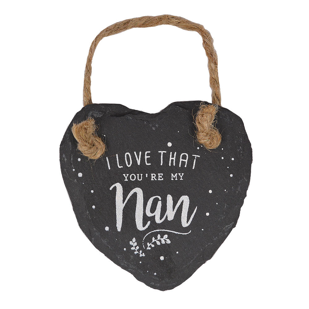 I Love That You're My Nan Mini Heart Shaped Hanging Slate Plaque