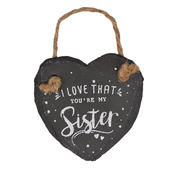 I Love That You're My Sister Mini Heart Shaped Hanging Slate Plaqu