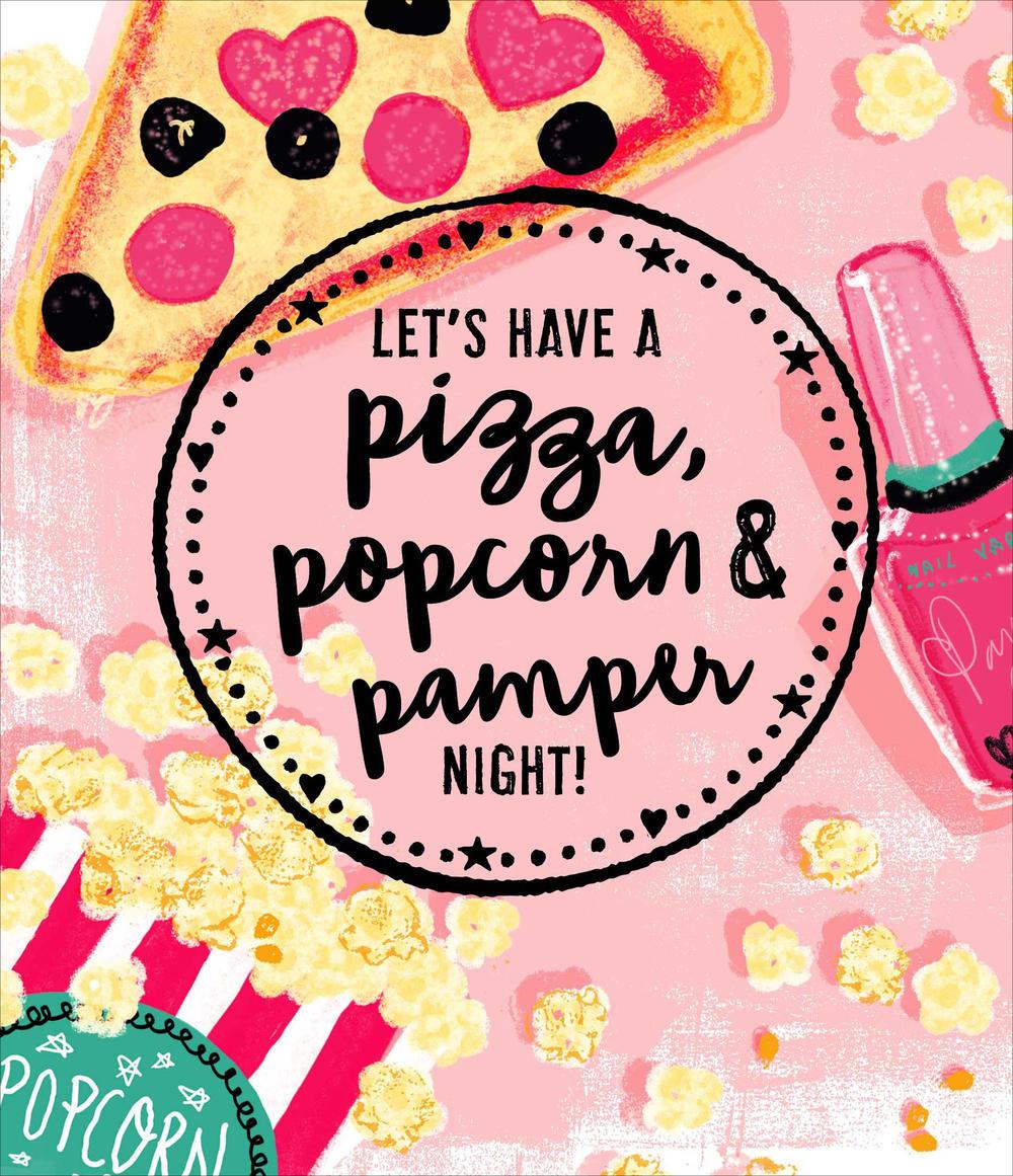Pizza Popcorn & Pamper Night Friend Valentine's Day Greeting Card